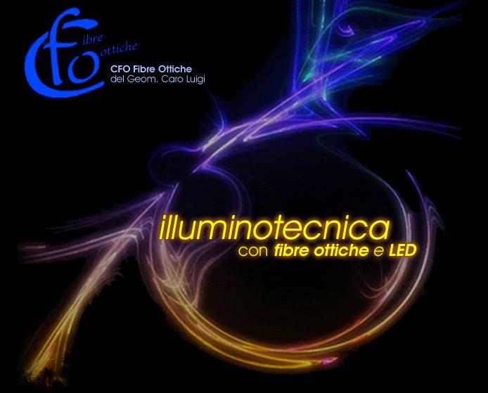 Cfo illuminare con fibre ottiche e led www.cfofibre.it illuminazione